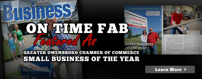 Small Business of the Year 2012 : Owensboro, KY: On Time Fab